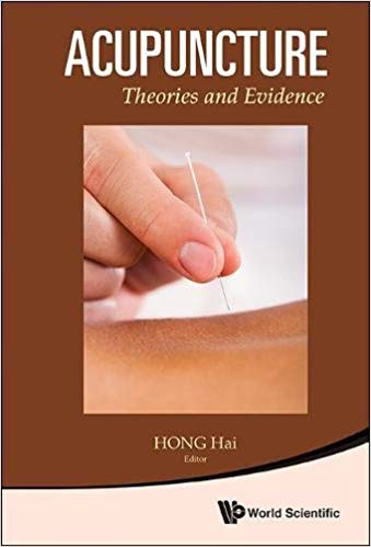 Acupuncture- Theories and Evidence