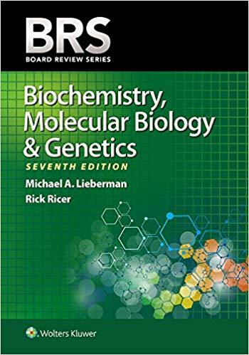 BRS Biochemistry, Molecular Biology, and Genetics 2020