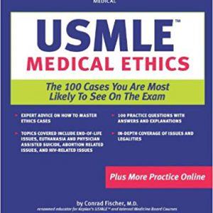 Kaplan Medical USMLE Medical Ethics : The 100 Cases – 2006