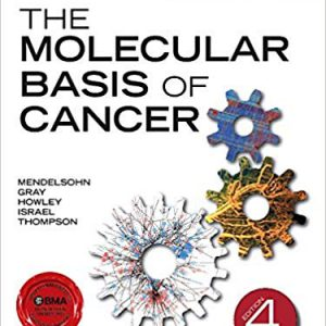 The Molecular Basis Of Cancer 4th Edition