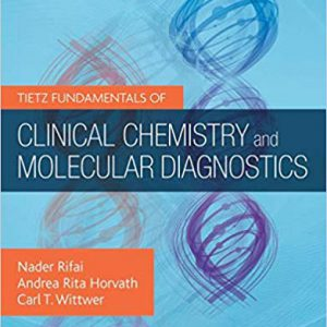 Tietz Fundamentals Of Clinical Chemistry And Molecular Diagnostics – 2019