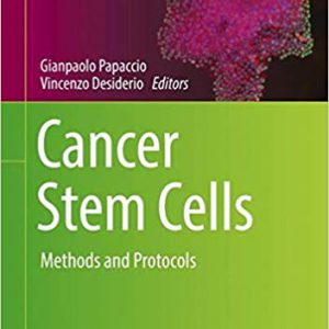 Cancer Stem Cells: Methods And Protocols – 2018