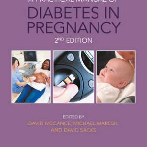 A Practical Manual Of Diabetes In Pregnancy
