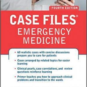 Case Files Emergency Medicine, 4th Edition