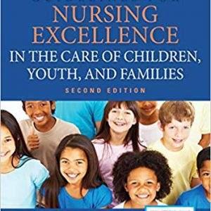 Guidelines For Nursing Excellence In The Care Of Children , Youth, And Families – 2019