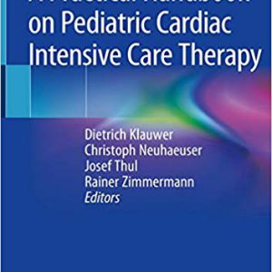 A Practical Handbook On Pediatric Cardiac Intensive Care Therapy – 2019