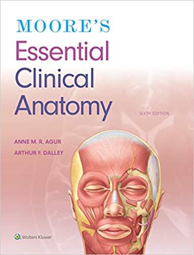 کتاب ضروریات آناتومی مور   جدیدترین ویرایش Essential Moore clinical anatomy
