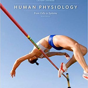 Human Physiology: From Cells To Systems – Sherwood