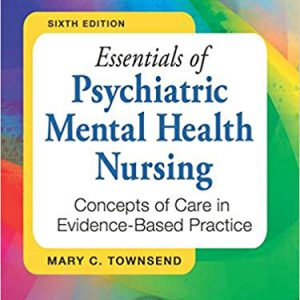 Essentials Of Psychiatric Mental Health Nursing – 2013