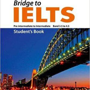 ۲۰۱۳ – Bridge To IELTS – Student Book