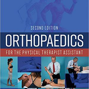 Orthopaedics For The Physical Therapist Assistant – 2019