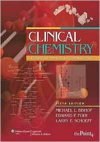 Clinical Chemistry- Techniques, Principles, Correlations