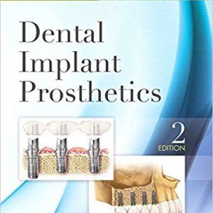 Dental Implant Prosthetics – Misch – 2014