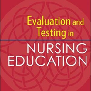 Evaluation And Testing In Nursing Education – 2017