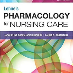 Lehne's Pharmacology For Nursing Care – 10th Edition 2019