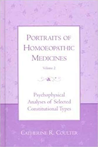 Portraits of Homoeopathic Medicines- vol 2