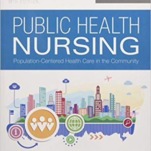 Public Health Nursing Population-Centered Health Care In The Community
