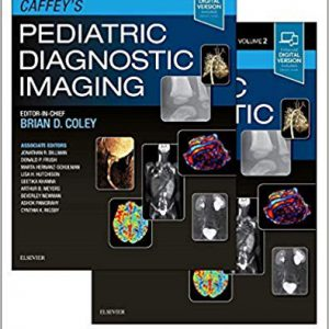 Caffey's Pediatric Diagnostic Imaging – 2018