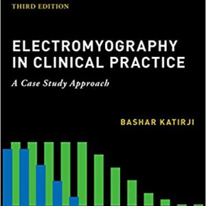 Electromyography In Clinical Practice – 2018