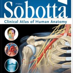 اطلس آناتومی زوبوتا – انگلیسی – Sobotta Clinical Atlas Of Human Anatomy – 2019
