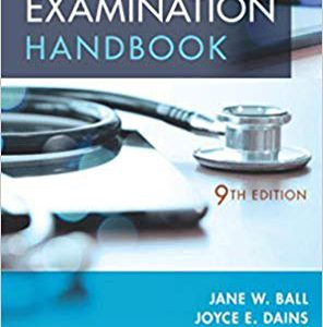 Seidel's Physical Examination Handbook : An Interprofessional Approach – 2018