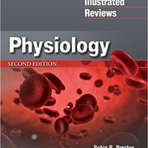Lippincott Illustrated Reviews : Physiology – 2019