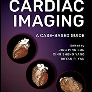 Comparative Cardiac Imaging : A Case-based Guide – 2018