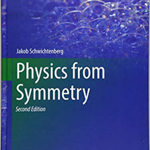 Physics From Symmetry – 2018