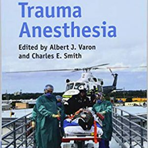 Essentials Of Trauma Anesthesia – 2018