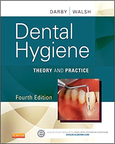 Dental Hygiene-Theory and Practice