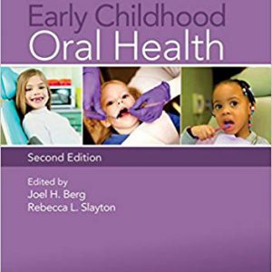 Early Childhood Oral Health 2nd Edition