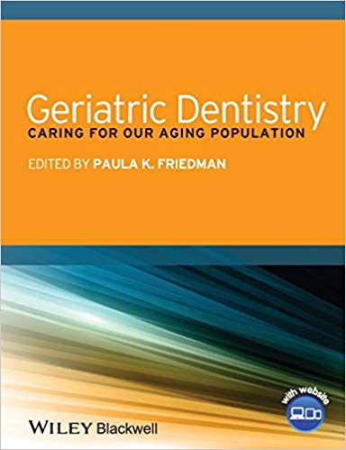 Geriatric Dentistry- Caring for Our Aging Population