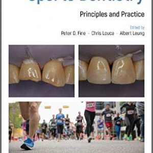 Sports Dentistry: Principles And Practice 1st Edition