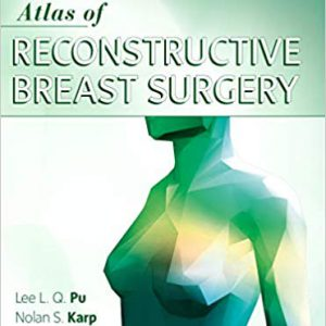 Atlas Of Reconstructive Breast Surgery – 2019