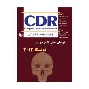 CDR – ترومای دهان، فک و صورت فونسکا ۲۰۱۳