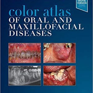Color Atlas Of Oral And Maxillofacial Diseases 2019