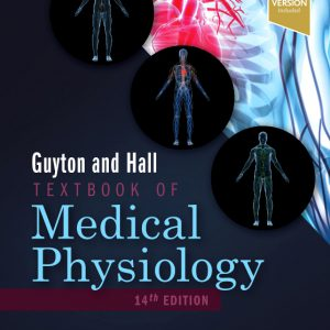 Guyton And Hall Textbook Of Medical Physiology – 2021 | کتاب فیزیولوژی گایتون