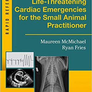 Life-Threatening Cardiac Emergencies For The Small Animal Practitioner – 2016