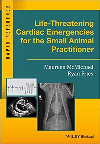 Life-Threatening Cardiac Emergencies for the Small Animal-افست-اشراقیه-کتاب-پزشکی-دامپزشکی-دام-اورژانس