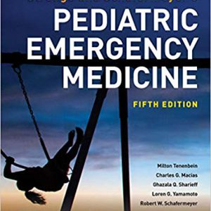 Strange And Schafermeyer's Pediatric Emergency Medicine – 2019