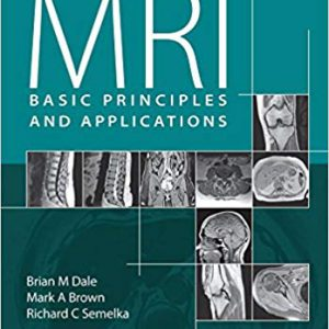 ۲۰۱۵  – MRI : Basic Principles And Applications