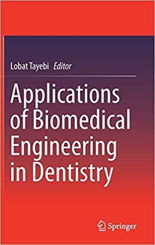 Applications of Biomedical Engineering in Dentistry - 2020