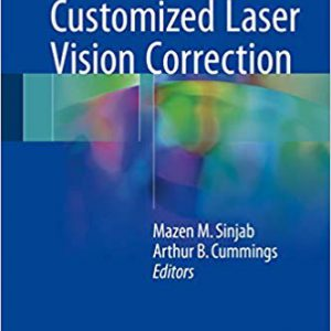 Customized Laser Vision Correction – 2018