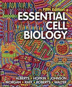 ۲۰۱۹ Essential Cell Biology – Alberts| L | مبانی سلولی آلبرتس