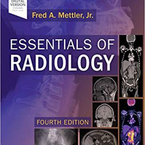 Essentials Of Radiology: Common Indications And Interpretation 2019