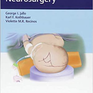 Handbook Of Pediatric Neurosurgery – 2018