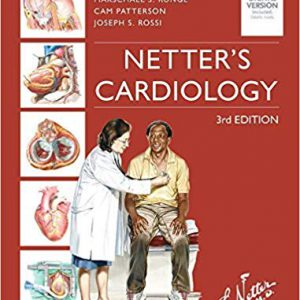 Netter's Cardiology – Netter Clinical Science – 2019
