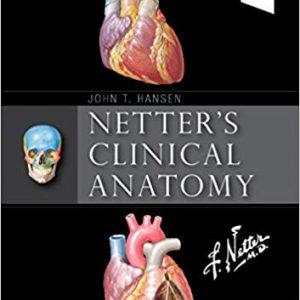 Netter's Clinical Anatomy – 2018