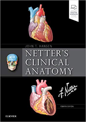 Netter's Clinical Anatomy (Netter Basic Science) 4th Edition