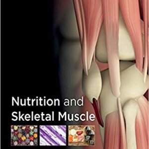 Nutrition And Skeletal Muscle – 2019